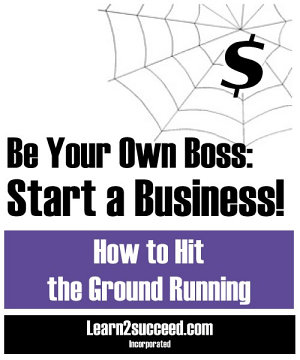 Be Your Own Boss  Start a Business