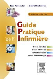 Guide pratique de l'infirmière: Édition 3