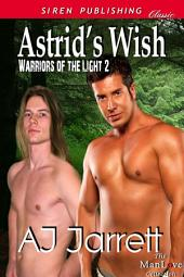 Astrid's Wish [Warriors of the Light 2]