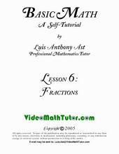 Video Math Tutor: Basic Math: Lesson 6 - Fractions