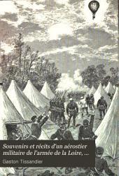 Souvenirs et récits d'un aérostier militaire de l'armée de la Loire, 1870-1871