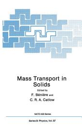 Mass Transport in Solids