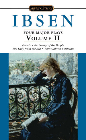Four Major Plays  Volume II
