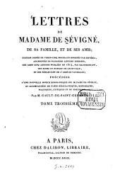 Lettres de madame de Sévigné, de sa famille, et de ses amis: Volume3