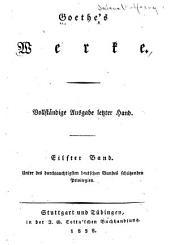Goethe's Werke: Vollständige Ausgabe letzter Hand, Band 11