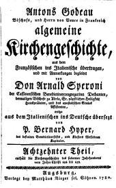 Algemeine Kirchengeschichte: Enthält die Kirchengeschichte des siebenten Jahrhunderts vom Jahre Christi 626 bis 658. 18