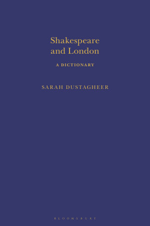 Shakespeare and London  A Dictionary PDF