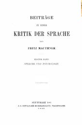 Beiträge zu einer Kritik der Sprache: Zur Sprache und zur Psychologie