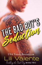The Bad Boy's Seduction