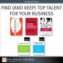 Find  and Keep  Top Talent for Your Business PDF