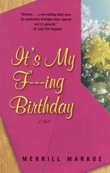 It s My F   ing Birthday PDF
