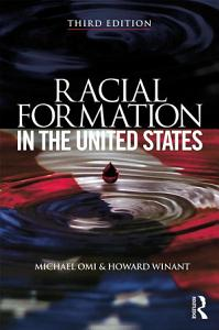 Racial Formation in the United States Book