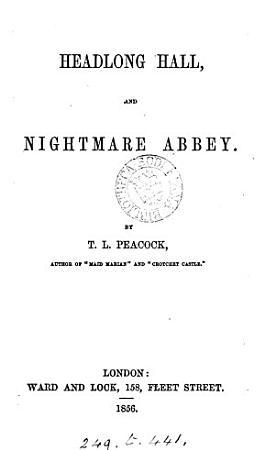 Headlong hall  and Nightmare abbey PDF