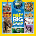 National Geographic Little Kids First Big Book of the World Book