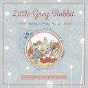 Little Grey Rabbit - Baby's First Year