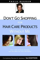 Don t Go Shopping for Hair Care Products Without Me PDF