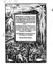 Ein kurtzer warhafftiger bericht von Disputationen vnd gantze[n] handel so zwischen Cunrat Treger Prouincial der Augustiner vn[d] den predigern des Eua[n]gelij zu Straßburg sich begeben hat: Sein des Tregers Sendtbrieff an den Bischoff zu Losan. Vnd hundert Paradoxa ... vom gewalt der Schrifft Kirchen vnnd Concilien verteütscht. Schrifftlich verantwortung vnd widerlegung der selbigen