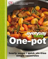 Everyday Easy One Pot Book PDF