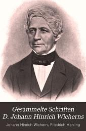 Gesammelte Schriften D. Johann Hinrich Wicherns: Band 2