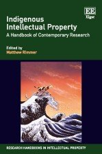 Indigenous Intellectual Property: A Handbook of Contemporary Research