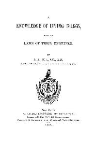 A KNOWLEDGE OF LIVING THINGS WITH THE LAW OF THEIR EXISTENCE PDF