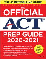 The Official ACT Prep Guide 2020   2021   Book   Bonus Online Content  PDF