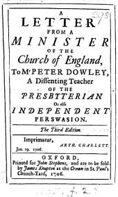 A letter from a minister of the Church of England [E. Wells] to mr. Peter Dowley, a dissenting teacher