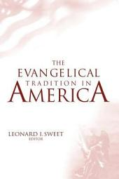 The Evangelical Tradition in America