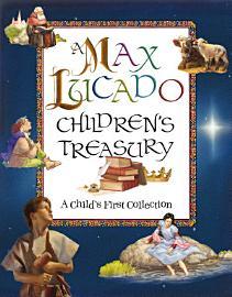 A Max Lucado Children S Treasury