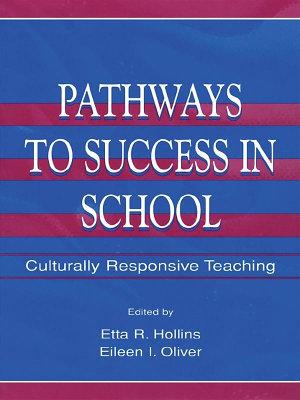 Pathways To Success in School