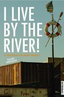 I LIVE BY THE RIVER    15 Geschichten PDF