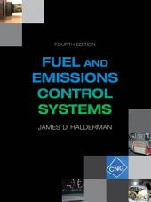 Automotive Fuel and Emissions Control Systems: Edition 4