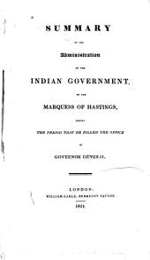 Summary of the Administration of the Indian Government: From October 1813, to January 1823