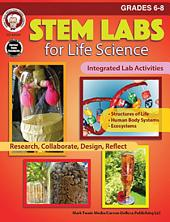 STEM Labs for Life Science, Grades 6 - 8