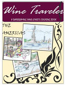 Wine Traveler Coloring Book 1