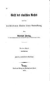 Geist des römischen Rechts auf den verschiedenen Stufen seiner Entwicklung: Band 3