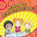 Learn To Read Grades Pk 1