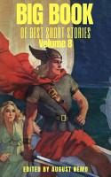 Big Book of Best Short Stories  Volume 8 PDF