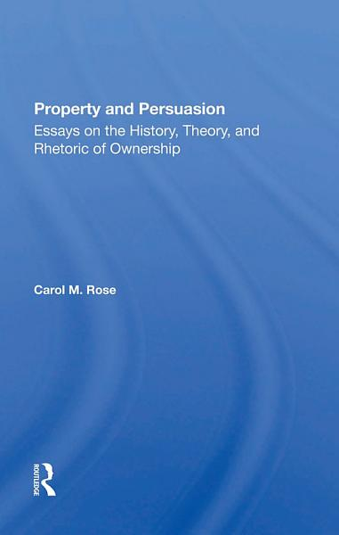 Property And Persuasion