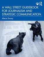 A Wall Street Guidebook for Journalism and Strategic Communication