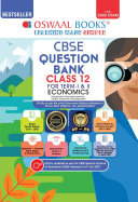 Oswaal CBSE Question Bank Class 12 For Term-I & II Economics Book Chapterwise & Topicwise Includes Objective Types & MCQ's (For 2021-22 Exam)