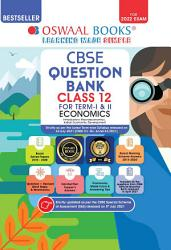 Oswaal CBSE Question Bank Class 12 For Term I   II Economics Book Chapterwise   Topicwise Includes Objective Types   MCQ s  For 2021 22 Exam  PDF