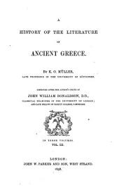 A History of the Literature of Ancient Greece: Volume 3