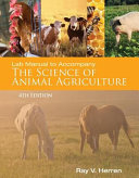 Lab Manual for Herren s Science of Animal Agriculture PDF