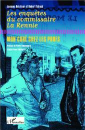Les enquêtes du commissaire La Rennie: Mon curé chez les profs
