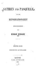 Satiren und pasquille aus der reformationszeit: Band 1