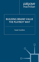 Building Brand Value the Playboy Way PDF