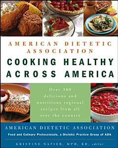 American Dietetic Association Cooking Healthy Across America Book