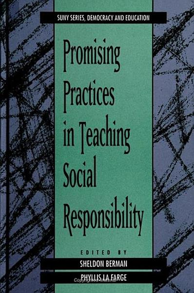 Download Promising Practices in Teaching Social Responsibility Book