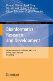 Bioinformatics Research and Development: Second International Conference, BIRD 2008, Vienna, Austria, July 7-9, 2008 Proceedings